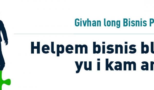 Helpem Bisnis Blong Yu I Kam Antap