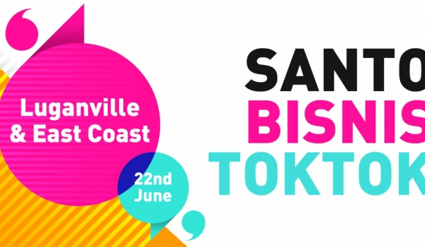 SANTO BISNIS TOKTOK – Luganville & East Coast Santo